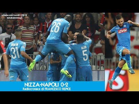 NIZZA-NAPOLI 0-2 - Radiocronaca di Francesco Repice (22/8/2017) da Rai Radio 1