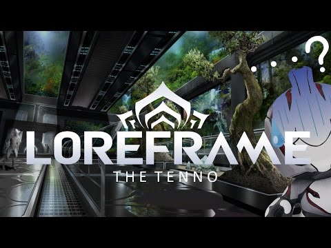 Loreframe: The Tenno
