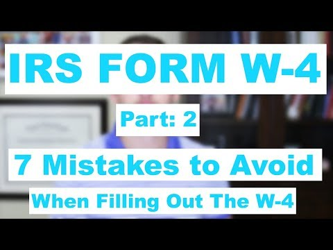 "<span class=""title"">IRS Form W-4 Part: 2 7 Mistakes to Avoid on the W 4</span>"