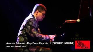 Ananda Sukarlan - Play Piano Play no.1 Friedrich Gulda Java Jazz Festival 2015
