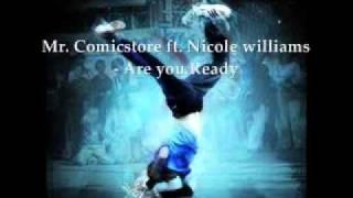Mr. Comicstore ft. Nicole williams - Are you Ready