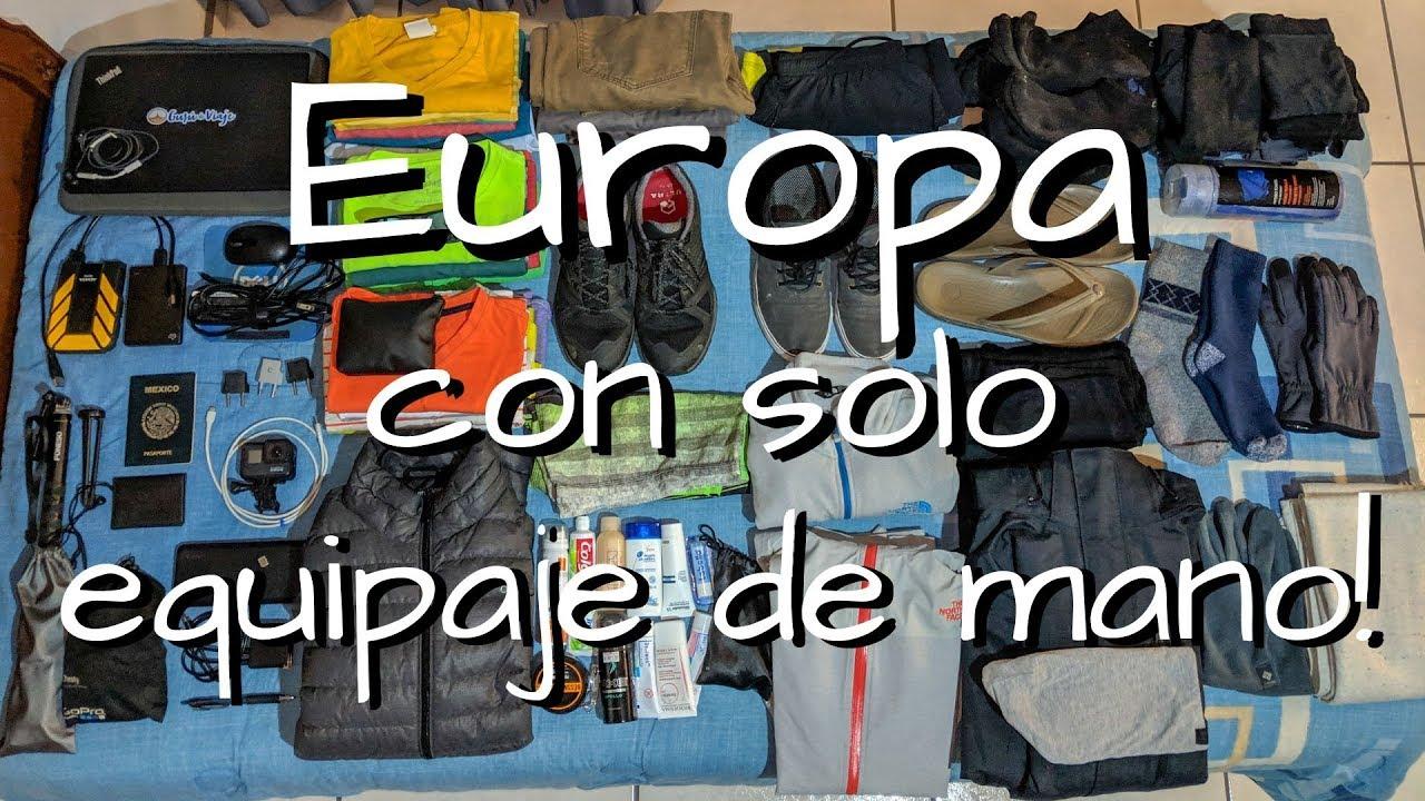 Cómo Empacar Para Europa Cosas Que Llevar En La Maleta Viajando Con Solo Equipaje De Mano Youtube