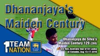 Dhananjaya de Silva's maiden Test Century - 3rd Test, Australia tour of Sri Lanka 2016