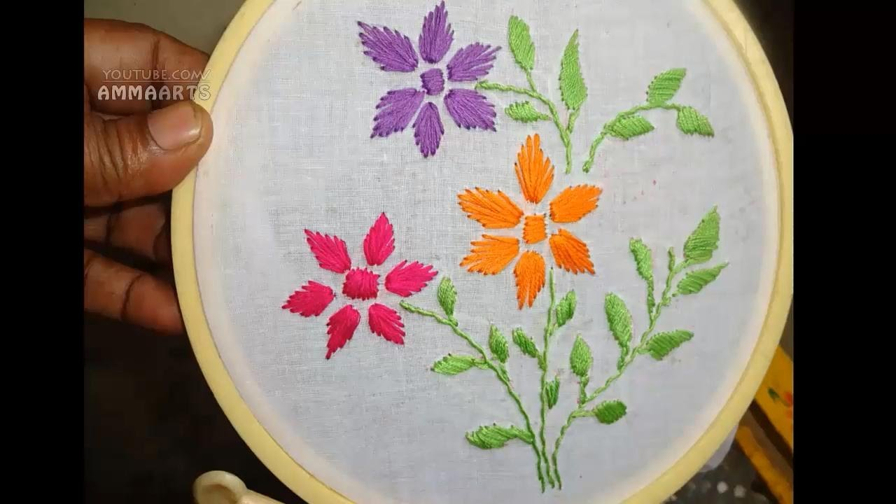 Hand Embroidery Flower Designs By Amma Arts Youtube