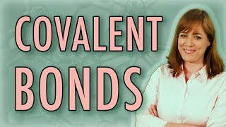 Chemistry: What is a Covalent Bond? (Polar and Nonpolar) Covalent b...
