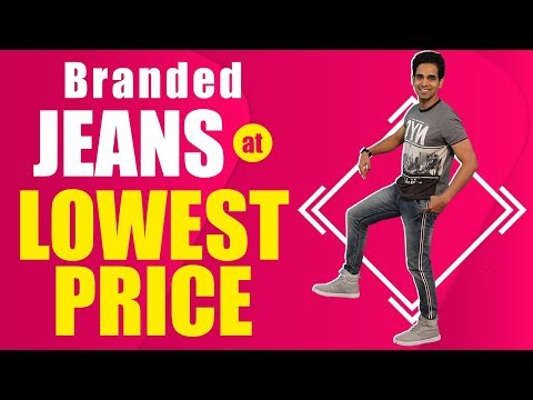 Branded Jeans At Cheap Price 2019 | Get Branded Jeans At Low Price