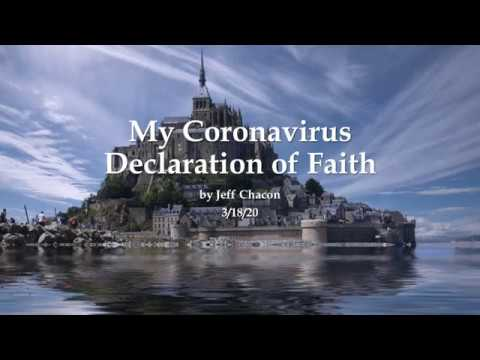 """My Coronavirus Declaration of Faith"" now on YouTube!"