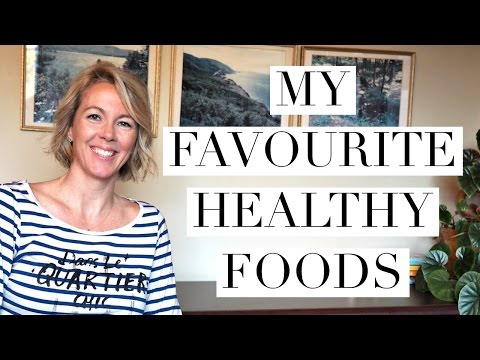 MY FAVOURITE HEALTHY FOODS | The Red Fairy Project