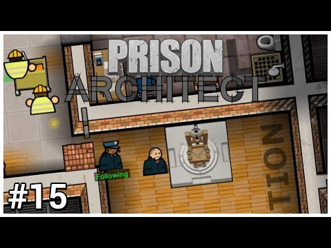 Prison Architect - #15 - The Chair - Let's Play / Gameplay / Construction