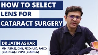 How to choose lenses for Cataract Surgery   Best Lens for Cataract Surgery