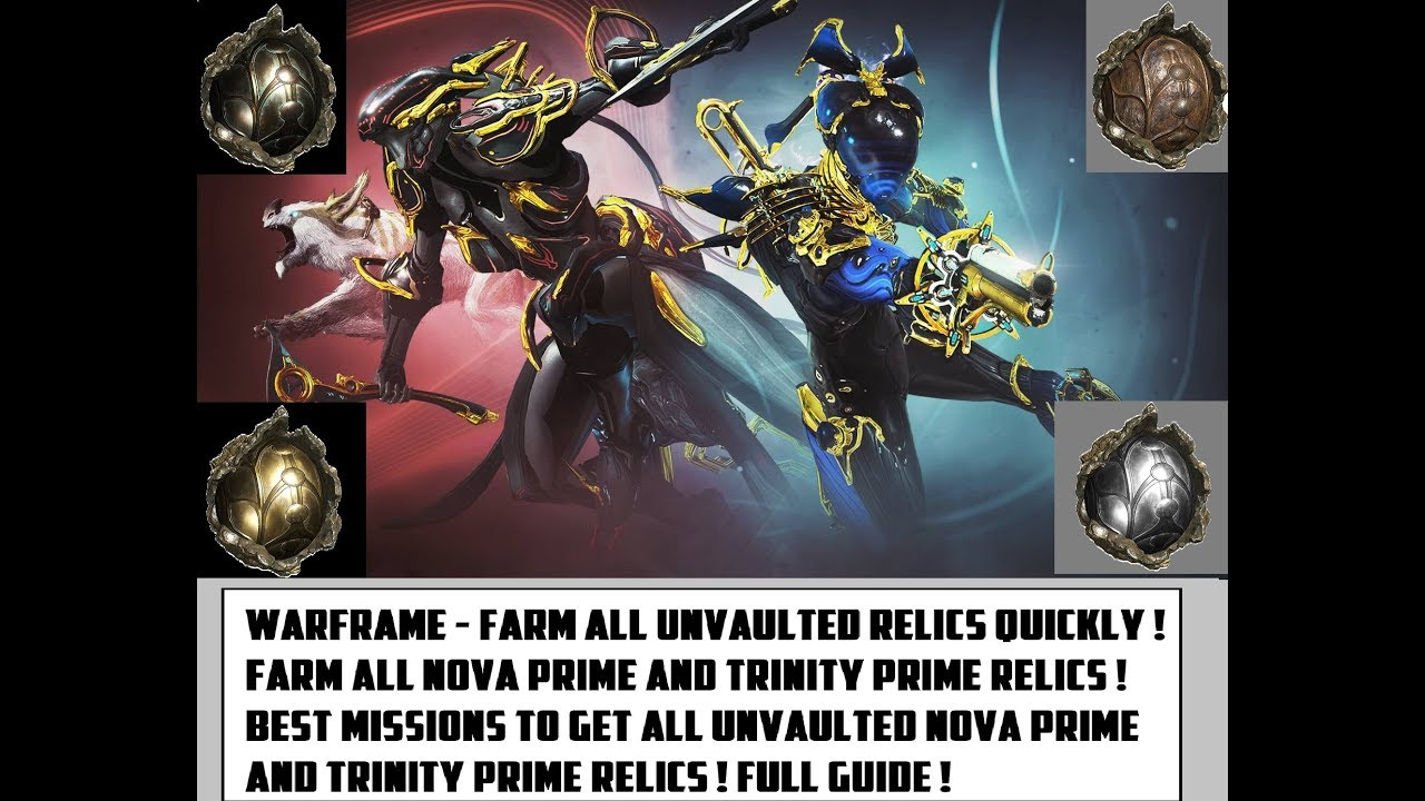 Warframe Farm All Unvaulted Relics Quickly Farm Nova Prime And Trinity Prime Fast Full Guide Youtube Warframe where to farm mag mag prime warframe hunters. warframe farm all unvaulted relics quickly farm nova prime and trinity prime fast full guide