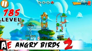 Angry Birds 2 LEVEL 785