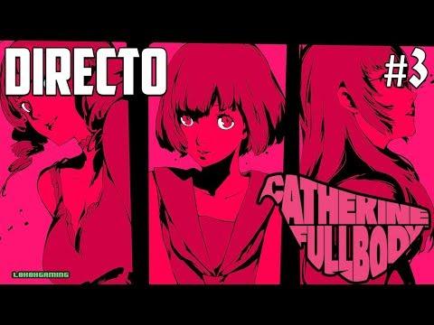 Catherine Full body - Directo #3 - Español - Final del Juego - Ending - ¿Que elegiremos? - Ps4 Pro