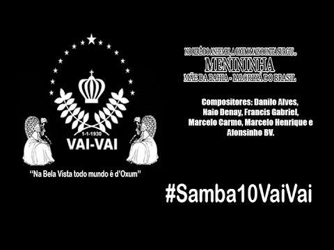 VAI-VAI  - SAMBA 10 Danilo Alves Afonsinho BV e Cia
