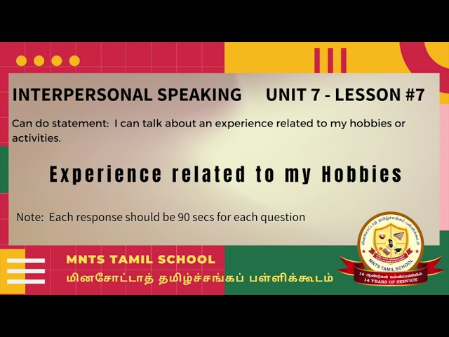 Unit 7 Lesson7 Interpersonal Listening Speaking Experience related to Hobbies