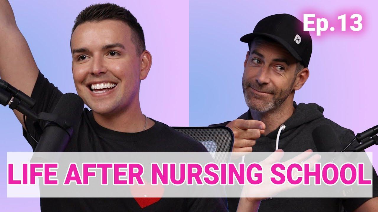Life After Nursing School - The Nurse Blake Podcast (Ep 13)