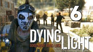 Dying Light - Выбиваем Деньги (Задания) #6