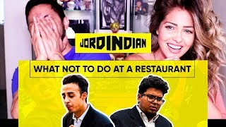 JORDINDIAN | WHAT NOT TO DO AT A RESTAURANT | Reaction by Jaby Koay!