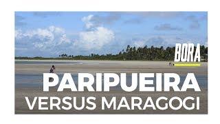 Bora   Maragogi X Paripueira