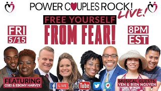 Free Yourself From Fear!  With Osei & Ebony Harvey + Musical Guests Yen & Bien Nguyen