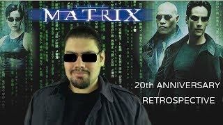 The Matrix 20th Anniversary Retrospective