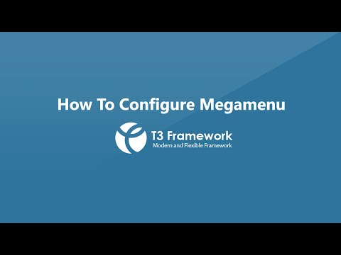 T3 Framework Video Tutorials - Megamenu