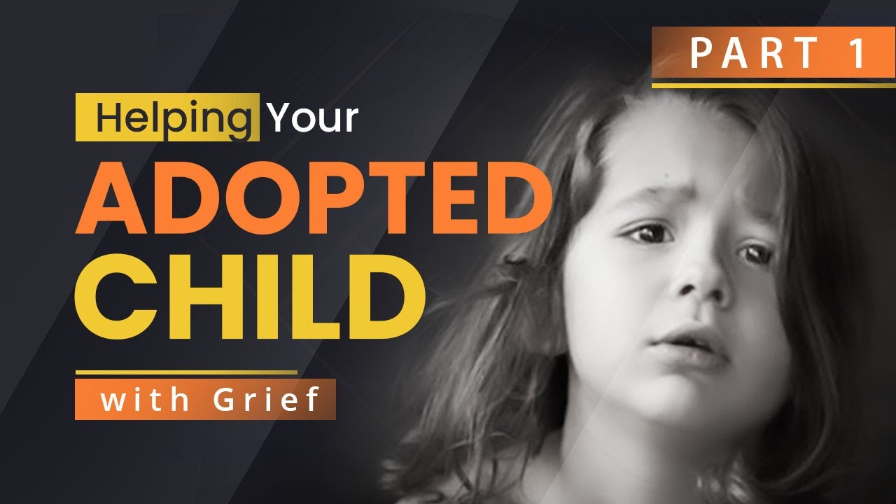 NEW! Supporting Your Adopted Child with Grief Training with Jeanette Yoffe M.F.T.