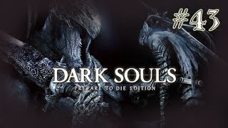 Dark Souls [] Part 43