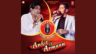 Main Hoon Hero Tera (Armaan Malik Version) (Karoake)