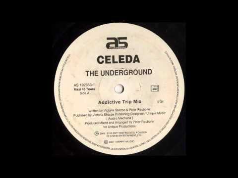 Celeda - The Underground (Addictive Trip Mix)