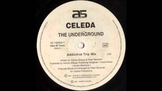 Celeda - The Underground (Addictive Trip Mix)