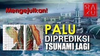 Download Video FAKTA MENGEJUTKAN!! Peneliti Prediksi Gempa Tsunami Palu Bisa Terjadi Lagi MP3 3GP MP4