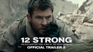 12 STRONG - Official Trailer 2