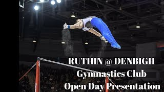 Ruthin @ Denbigh Gymnastics Club Open Day Presentation
