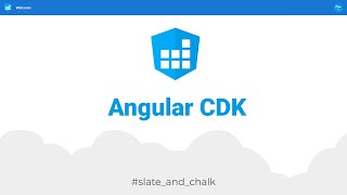 Introduction to Angular Component Dev Kit (CDK) on Windows
