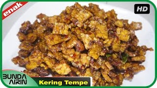 Cara Membuat Kering Tempe - Resep Masakan Indonesia Sehari har Recipes Indonesia - Bunda Airin