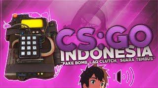 """Download CS:GO Indonesia - """"Fake Bomb, Lag Clutch, Suara Tembus"""" Mp3"""