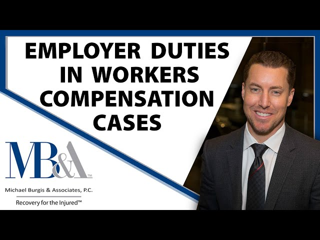 Employers Duties In Workers Compensation Cases