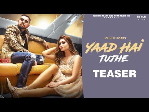 Yaad Hai Tujhe - Johnny Roars - Official Teaser - Roar Films Inc.