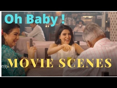 Oh Baby Movie Scenes Oh Baby Comedy Scenes Oh Baby 4
