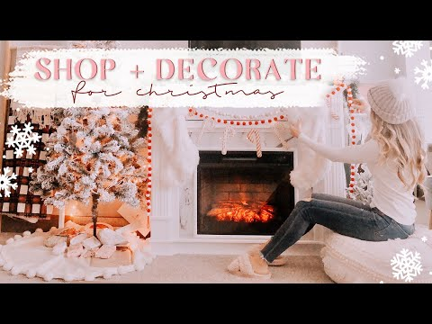 SHOP + DECORATE FOR CHRISTMAS WITH ME! 🎄✨