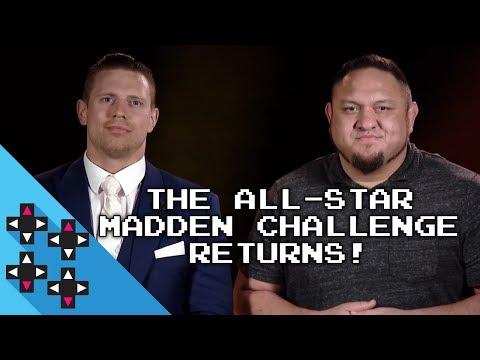 The ALL-STAR MADDEN CHALLENGE is BACK!!! (feat. SAMOA JOE & THE MIZ)