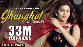 Ghunghat - Full Video | Sapna Choudhary, Naveen Naru | New Haryanvi Songs Haryanavi 2020