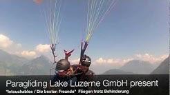 Paragliding Lake Lucerne GmbH present Gleitschirmfliegen als Passagier trotz Behinderung