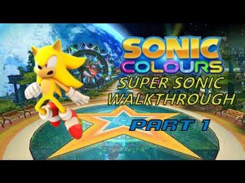 Sonic Colors - Super Sonic Walkthrough Gameplay (Part 1)