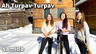 Samida - Ah Turpav Turpav Resimi