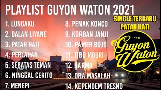Guyon Waton Full Album Terbaru 2021 Lagu Terbaru Patah Hati Ninggal Cerito Lagu Jawa Hits MP3