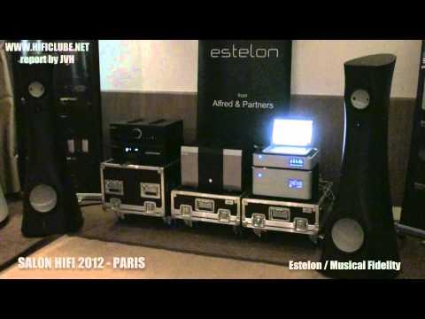 SALON HIFI 2012   PARIS   Estelon   Musical Fidelilty