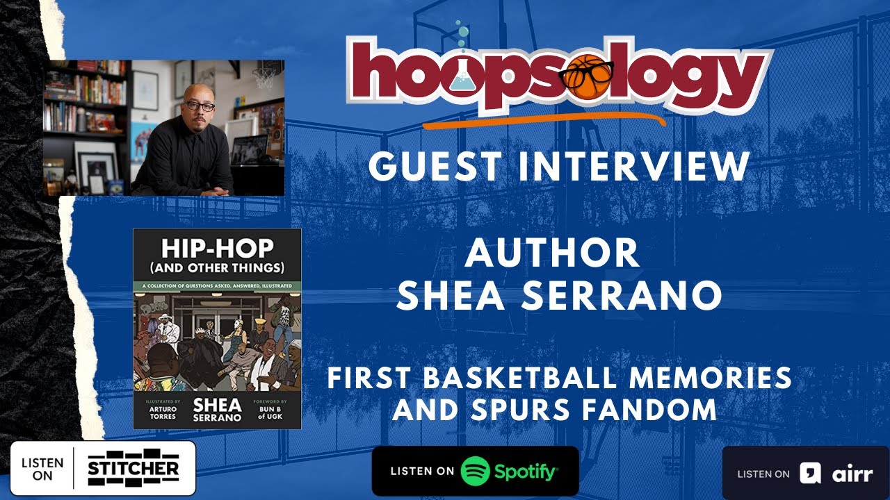 Author Shea Serrano talks to Hoopsology about HIP-HOP (AND OTHER THINGS)