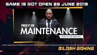 Free Fire New Update Live [GAME IS NOT OPEN 26 June 2019] || Bilash Gaming
